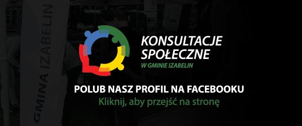 polub nasz profil Konsultacje Społeczne w gminie Izabelin na facebooku